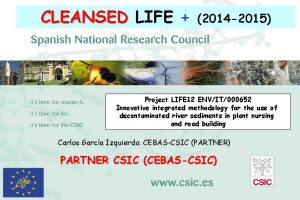 CLEANSED LIFE 2014 2015 Project LIFE 12 ENVIT000652