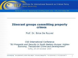 Prof Dr B De Ruyver Itinerant groups committing