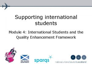 Supporting international students Module 4 International Students and