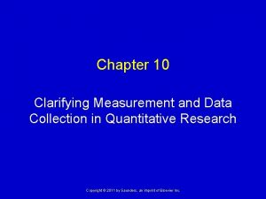 Chapter 10 Clarifying Measurement and Data Collection in