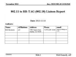 November 2013 doc IEEE 802 18 130119 r