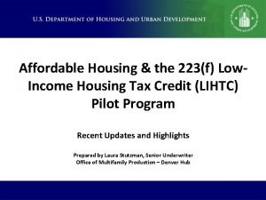 Affordable Housing the 223f Low Income Housing Tax