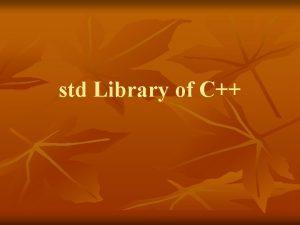 std Library of C std Library n n