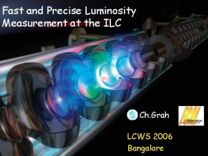 Fast and Precise Luminosity Measurement at the ILC