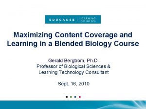 Maximizing Content Coverage and Learning in a Blended