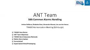 ANT Team SKA Common Alarms Handling Andrea De