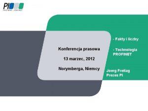Fakty i liczby Konferencja prasowa Technologia PROFINET 13