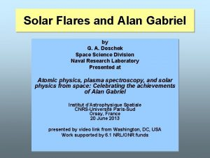 Solar Flares and Alan Gabriel by G A