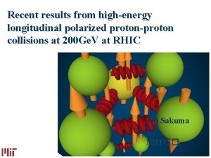 Recent results from highenergy longitudinal polarized protonproton collisions