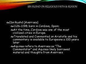 IBN RUSHD ON RELIGIOUS FAITH REASON Ibn Rushd