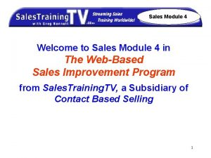 Sales Module 4 Welcome to Sales Module 4