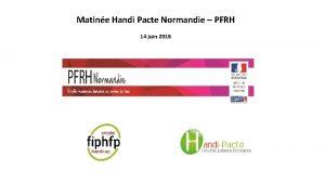 Matine Handi Pacte Normandie PFRH 14 juin 2018