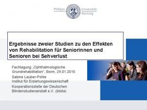 Ergebnisse zweier Studien zu den Effekten von Rehabilitation