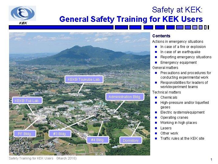 KEK Safety at KEK General Safety Training for