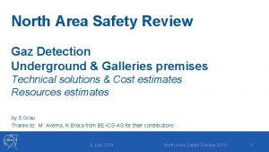 North Area Safety Review Gaz Detection Underground Galleries