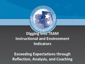 Digging into TEAM Instructional and Environment Indicators Exceeding