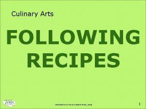 Culinary Arts FOLLOWING RECIPES PROPERTY OF PIMA COUNTY