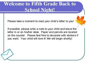 Welcome to Fifth Grade Back to School Night