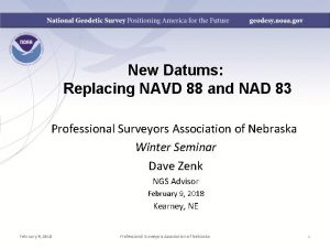 New Datums Replacing NAVD 88 and NAD 83