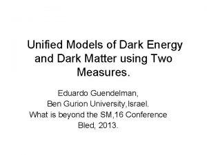 Unified Models of Dark Energy and Dark Matter