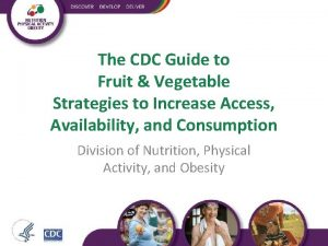 The CDC Guide to Fruit Vegetable Strategies to