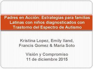 Padres en Accin Estrategias para familias Latinas con
