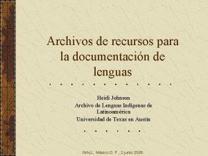 Archivos de recursos para la documentacin de lenguas