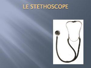 LE STTHOSCOPE Les noms vocabulaire tudier to study