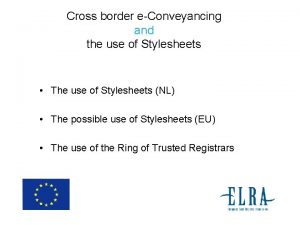 Cross border eConveyancing and the use of Stylesheets