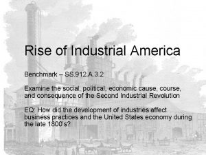 Rise of Industrial America Benchmark SS 912 A