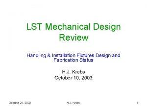 LST Mechanical Design Review Handling Installation Fixtures Design