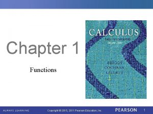 Chapter 1 Functions Copyright 2015 2011 Pearson Education