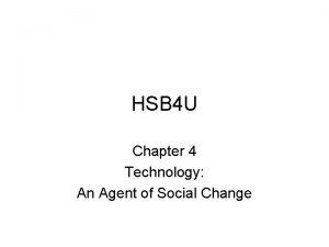 HSB 4 U Chapter 4 Technology An Agent