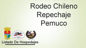 Rodeo Chileno Repechaje Pemuco Listado De Hospedajes CASA
