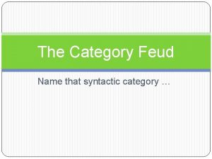 The Category Feud Name that syntactic category Name