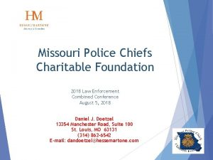 Missouri Police Chiefs Charitable Foundation 2018 Law Enforcement