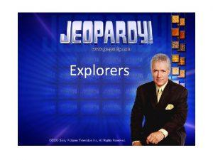 Explorers Jeopardy Vocabulary More Vocabulary The Spanish Exploring