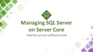 Managing SQL Server on Server Core How to
