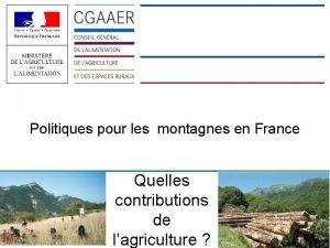 Politiques pour les montagnes en France Quelles contributions