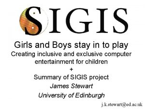 Girls and Boys stay in to play Creating