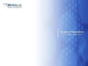 Investor Presentation FY Ending Mar 2009 1 SAFE