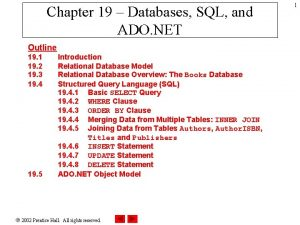 Chapter 19 Databases SQL and ADO NET Outline