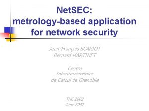 Net SEC metrologybased application for network security JeanFranois
