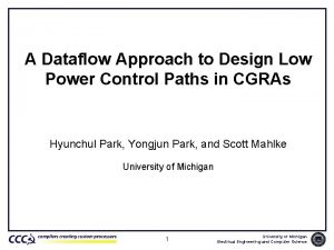 A Dataflow Approach to Design Low Power Control