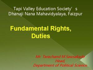 Tapi Valley Education Societys Dhanaji Nana Mahavidyalaya Faizpur