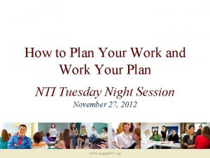 How to Plan Your Work and Work Your
