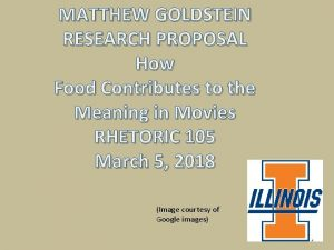 MATTHEW GOLDSTEIN RESEARCH PROPOSAL How Food Contributes to