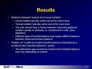 Results Balance between textual and visual notation Visual