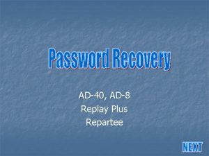 AD40 AD8 Replay Plus Repartee Required Equipment n