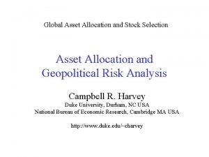 Global Asset Allocation and Stock Selection Asset Allocation